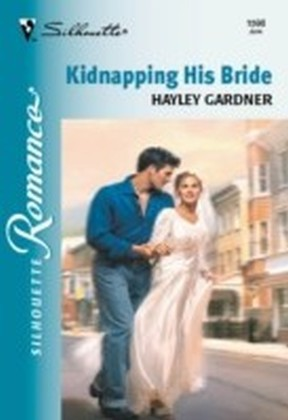Kidnapping His Bride (Mills & Boon Silhouette)