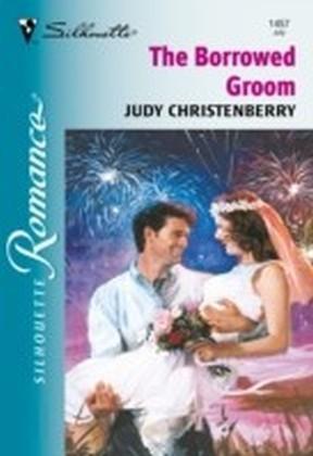Borrowed Groom (Mills & Boon Silhouette)