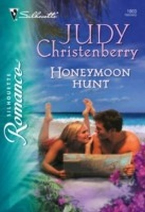 Honeymoon Hunt (Mills & Boon Silhouette)