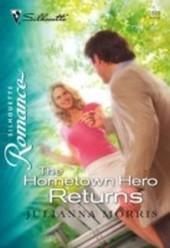 Hometown Hero Returns (Mills & Boon Silhouette)