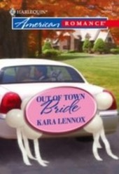 Out of Town Bride (Mills & Boon American Romance)
