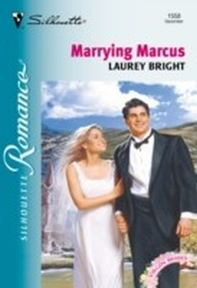 Marrying Marcus (Mills & Boon Silhouette)