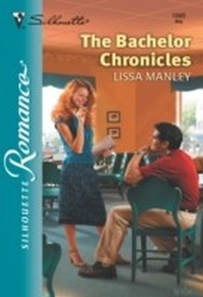 Bachelor Chronicles (Mills & Boon Silhouette)