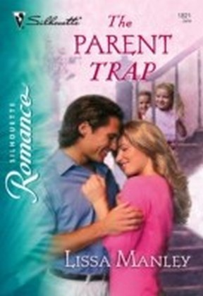 Parent Trap (Mills & Boon Silhouette)