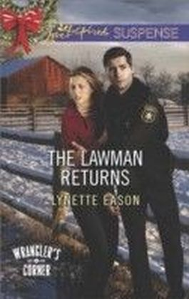Lawman Returns (Mills & Boon Love Inspired Suspense) (Wrangler's Corner - Book 1)