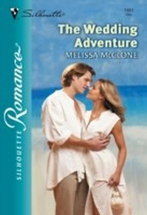 Wedding Adventure (Mills & Boon Silhouette)