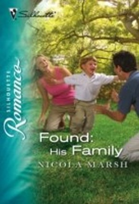 Found: His Family (Mills & Boon Silhouette)