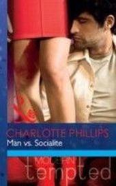 Man vs. Socialite (Mills & Boon Modern Tempted)