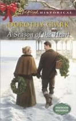 Season of the Heart (Mills & Boon Love Inspired Historical) (Pinewood Weddings - Book 4)
