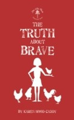 Truth About Brave