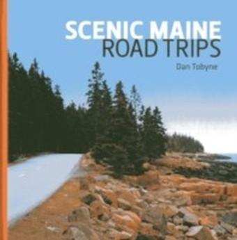 Scenic Maine Road Trips