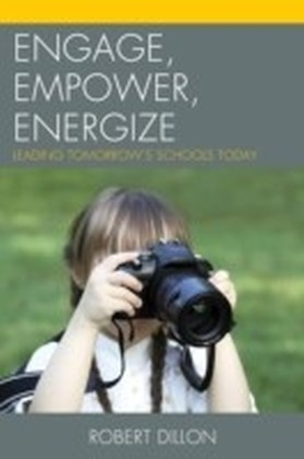 Engage, Empower, Energize