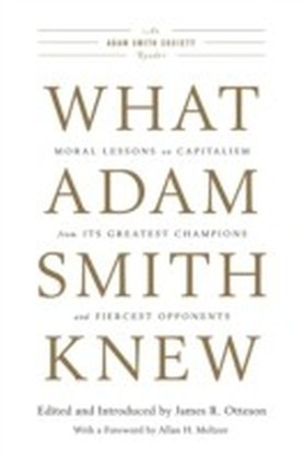 What Adam Smith Knew