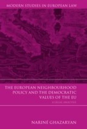 European Neighbourhood Policy and the Democratic Values of the EU