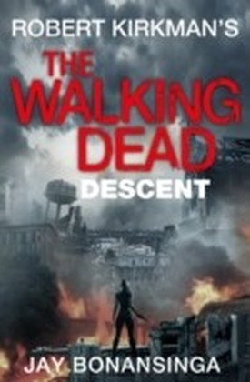 Walking Dead - Descent