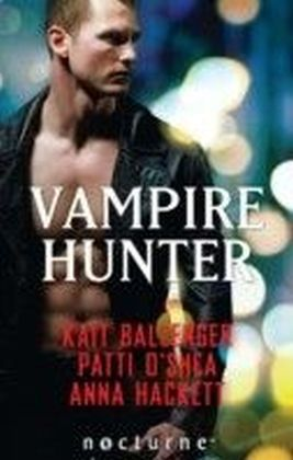 Vampire Hunter (Mills & Boon Nocturne) (The Execution Underground - Book 1)