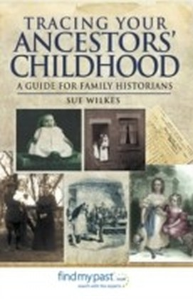 Tracing Your Ancestors' Childhood