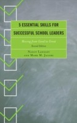 5 Essential Skills for Successful School Leaders