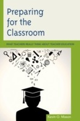 Preparing for the Classroom