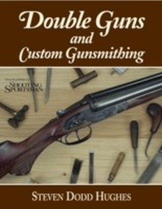 Double Guns and Custom Gunsmithing
