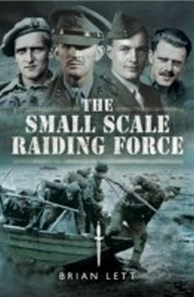 Small Scale Raiding Force