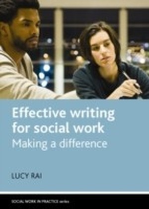 Effective writing for social work