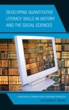 Developing Quantitative Literacy Skills in History and the Social Sciences
