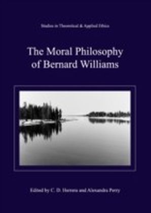 Moral Philosophy of Bernard Williams