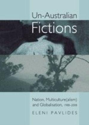 Un-Australian Fictions