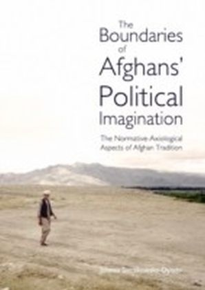 Boundaries of Afghans' Political Imagination