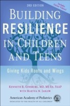 Building Resilience in Children and Teens