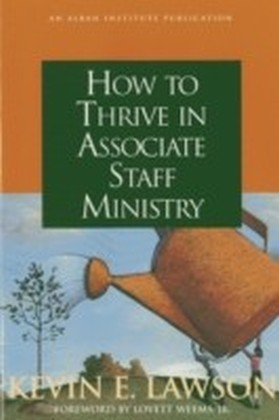 How to Thrive in Associate Staff Ministry