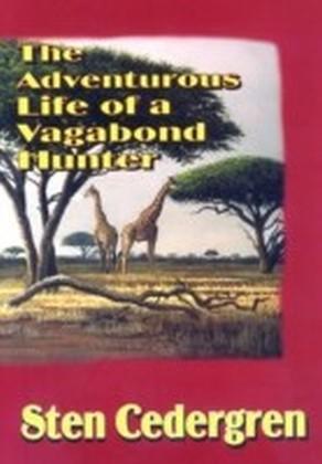 Adventurous Life of a Vagabond Hunter