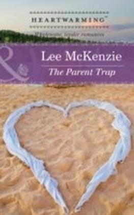Parent Trap (Mills & Boon Heartwarming)