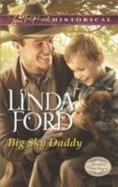 Big Sky Daddy (Mills & Boon Love Inspired Historical) (Montana Marriages - Book 2)