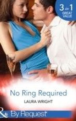 No Ring Required (Mills & Boon By Request) (No Ring Required - Book 1)