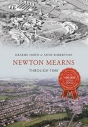 Newton Mearns Through Time
