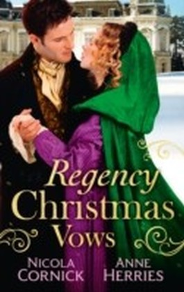 Regency Christmas Vows (Mills & Boon M&B)