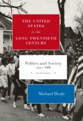 United States in the Long Twentieth Century