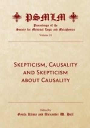 Skepticism, Causality and Skepticism about Causality (Volume 10