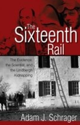 Sixteenth Rail