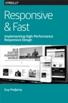Responsive & Fast