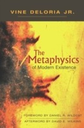 Metaphysics of Modern Existence