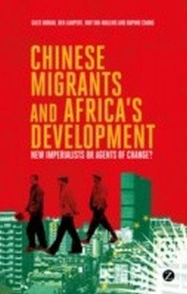 Chinese Migrants and Africa's Development