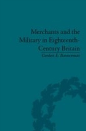 Merchants and the Military in Eighteenth-Century Britain