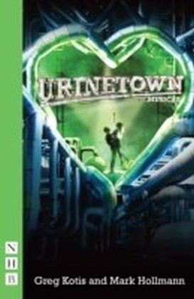 Urinetown (NHB Modern Plays)