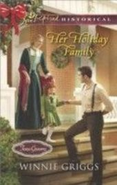 Her Holiday Family (Mills & Boon Love Inspired Historical) (Texas Grooms (Love Inspired Historical) - Book 5)