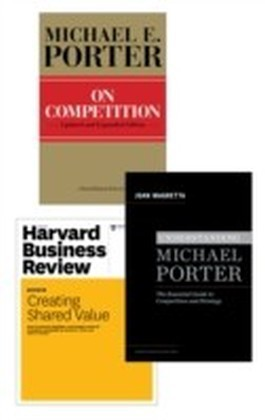 Strategy and Competition: The Porter Collection