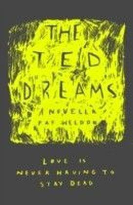Ted Dreams