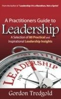 Practitioners Guide to Leadership